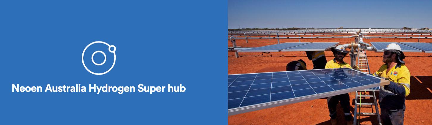 Neoen Australia Hydrogen Super Hub