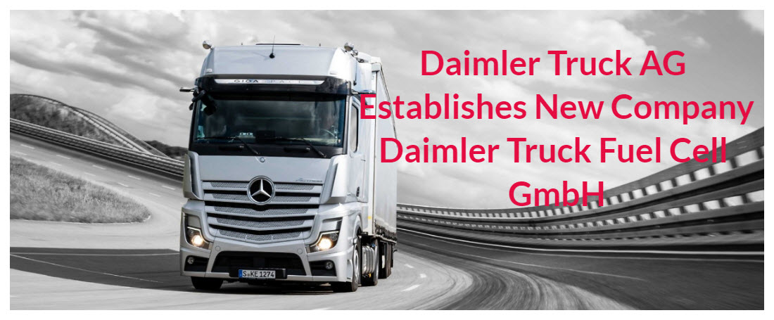 Daimler New Fuel Cell Truck Company