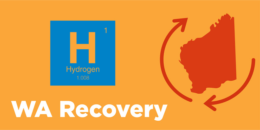 WA Recovery with Hydrogen