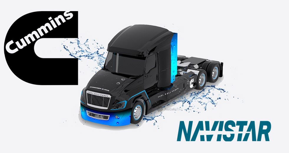 Cummins and Navistar to Collaborate on Heavy Duty Class 8 Truck Powered by Hydrogen Fuel Cells