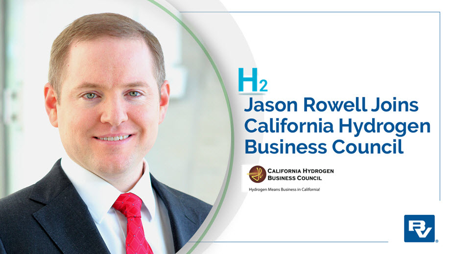 Jason Rowell Joins Board of the California Hydrogen Business Council