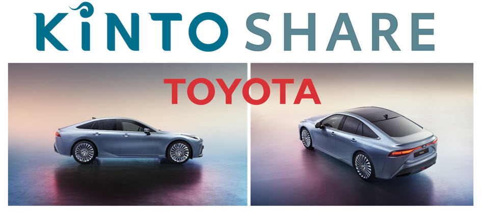 KINTO Share the Toyota Mirai the First Car Pool With Hydrogen Fuel Cell Powered Cars