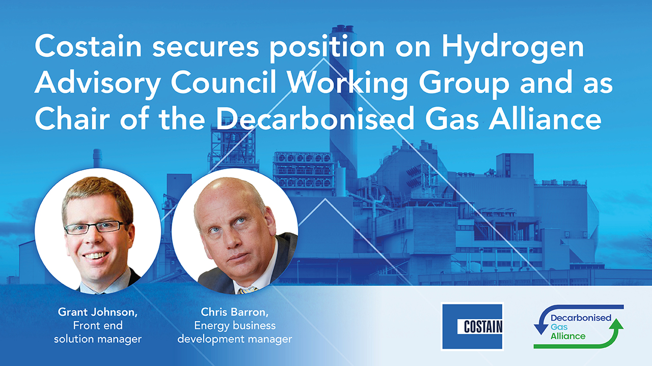 Fuel cells works, Costain Secures Position On Hydrogen Advisory Council Working Group And As Chair Of The Decarbonised Gas Alliance