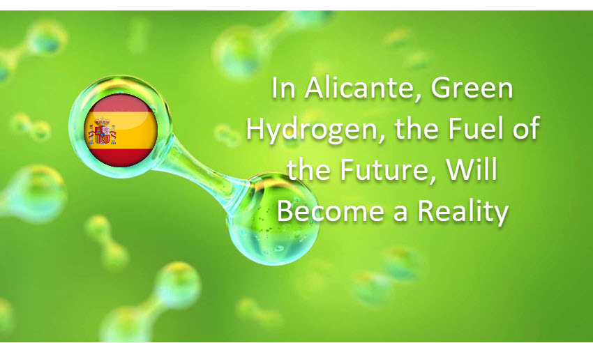 Fuel cells works, Spain: In Alicante, Green Hydrogen, the Fuel of the Future, Will Become a Reality