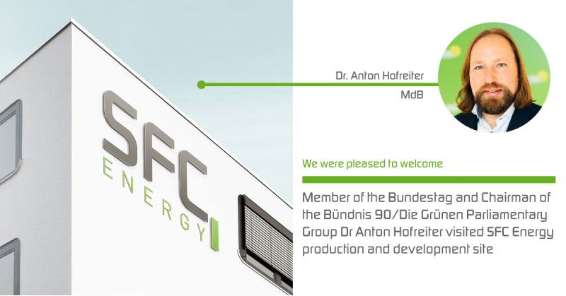 Fuel Cells Works, SFC Energy: Member Of The Bundestag And Chairman Of The Bündnis 90/Die Grünen Parliamentary Group Dr Anton Hofreiter Visited SFC Energy Production And Development Site
