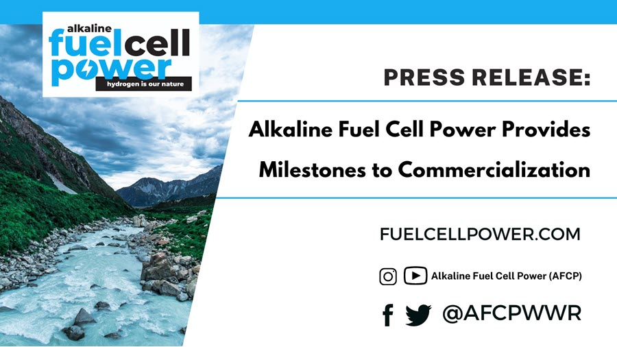 Fuel Cells Works, Alkaline Fuel Cell Power Corp. Provides Milestones To Commercialization